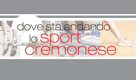 nazionale lavoro cremona sport cremonese nel 2012 nove posizioni nella