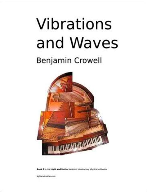 vibrations and waves books vibrations and waves by benjamin crowell link