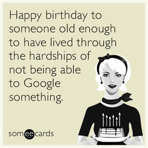 Birthday Ecard Meme - funny birthday memes ecards someecards