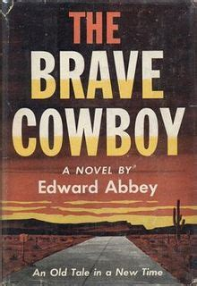 only the brave film wikipedia the brave cowboy wikipedia