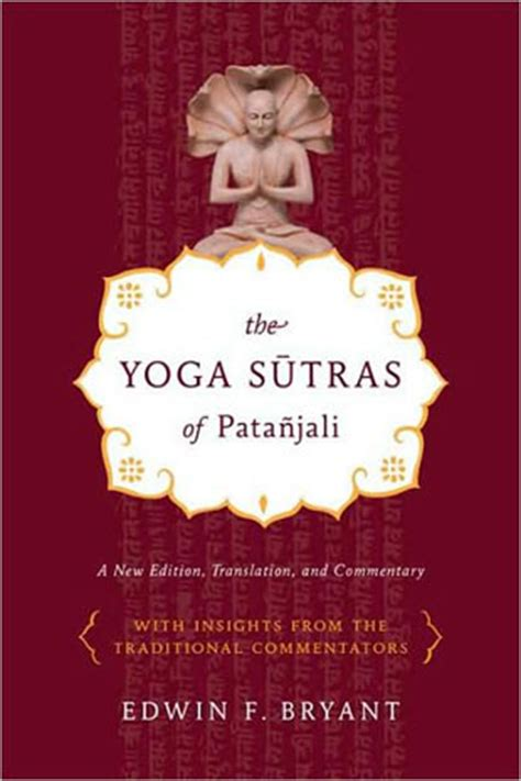 yoga sutras harmonist review the yoga sutras of patanjali by edwin