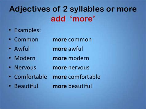 how many syllables in comfortable comparative adjectives