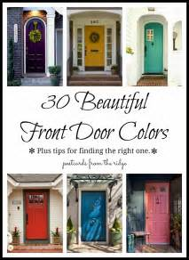choosing front door color 30 front door colors with tips for choosing the right one this is a great resource for door