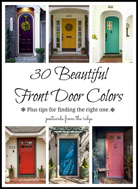 30 front door colors with tips for choosing the right one this is a great resource for door