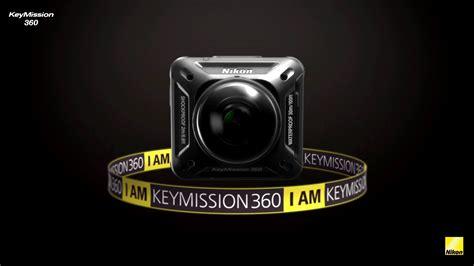 nikon all nikon keymission 360 an all new