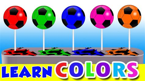 colors for toddlers colors for children learn with soccer lollipop