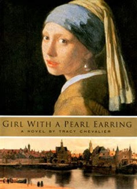themes of girl with a pearl earring novel e read quot girl with the pearl earring quot book review by