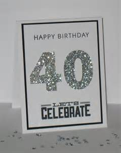 25 best ideas about 40th birthday cards on 40th birthday presents 40th birthday