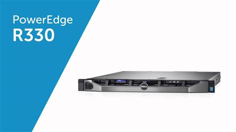 Dell Server R330 poweredge r330 rack server workloads