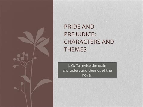 common themes in pride and prejudice and sense and sensibility themes pride and prejudice