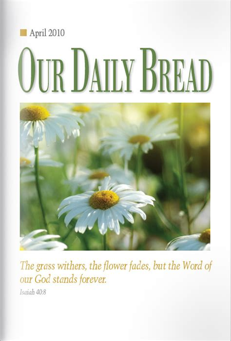 Our Daily Bread make my brown blue our daily bread