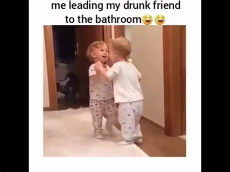 my friends are in the bathroom me leading my drunk friend to the bathroom youtube