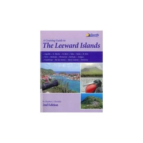the cruising guide to the northern leeward islands books a cruising guide to the leeward islands imray