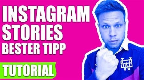 instagram tutorial hashtag instagram stories location und hashtag tutorial