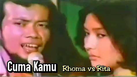 video film rhoma irama penasaran cuma kamu rhoma irama ft rita s original video clip