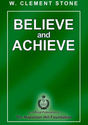 believe books believe and achieve ebook napoleon hill foundation