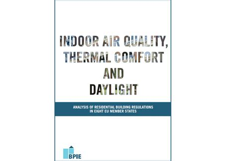 indoor thermal comfort indoor air quality thermal comfort and daylight an