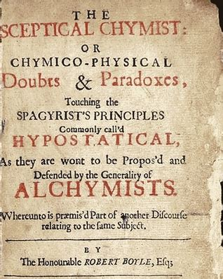 the sceptical chymist classics in chemistry series books the sceptical chymist by robert boyle reviews