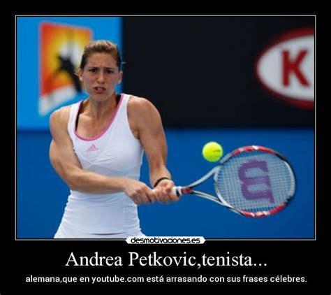 imagenes motivadoras tenis andrea petkovic tenista desmotivaciones