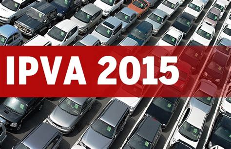 Calendario Ipva 2015 Ipva 2015 Consulta Pagamento E Valor Mundo Hoje