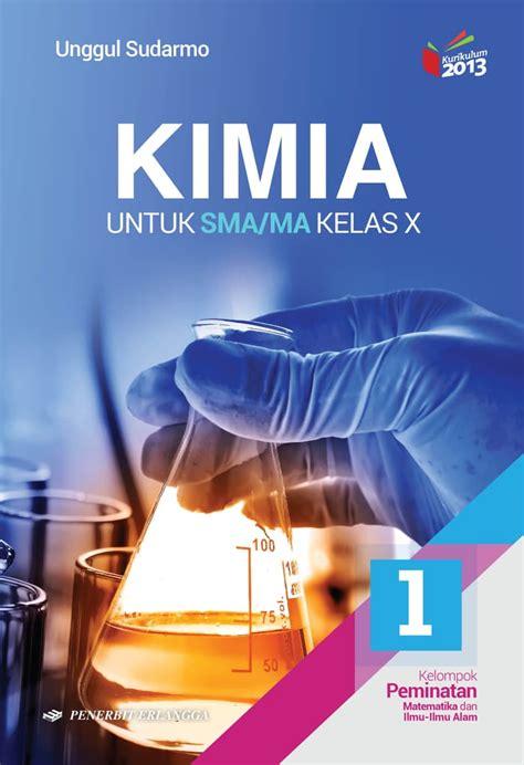 Kimia X Peminatan 2013 Revisi Unggul Erlangga jual kimia sma kls x k13n erlangga amazone store