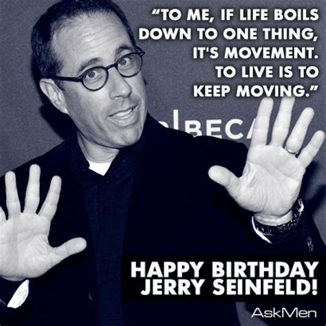 Seinfeld Birthday Quote Jerry Seinfeld Birthday Quotes Quotesgram