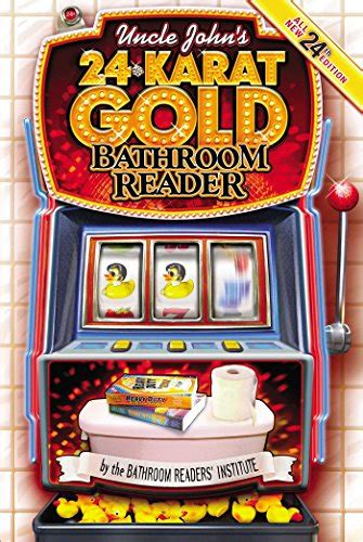 uncle john s bathroom reader pdf pdf uncle john s 24 karat gold bathroom reader uncle