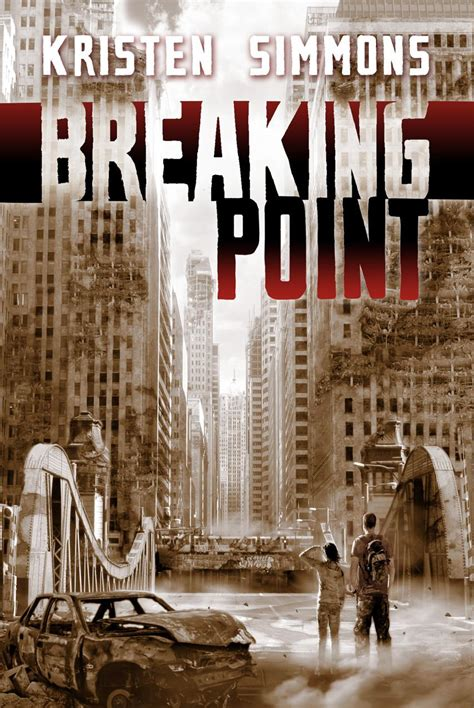 breaking point novels books breaking point cover kristen simmons