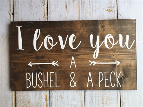 typography signs i you a bushel and a peck painted typography sign prim proper