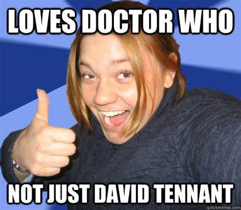 David Tennant Memes - david tennant doctor who funny memes