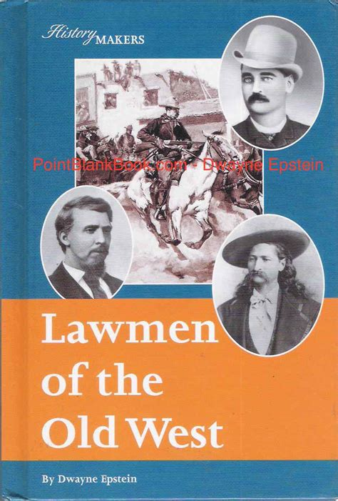 the arizona lawman of the west books from the archives lawmen of the west marvin point