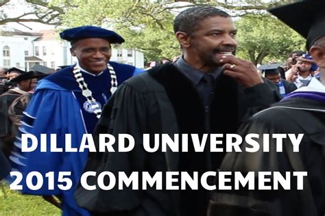 denzel washington speech transcript denzel washington 2015 dillard university commencement