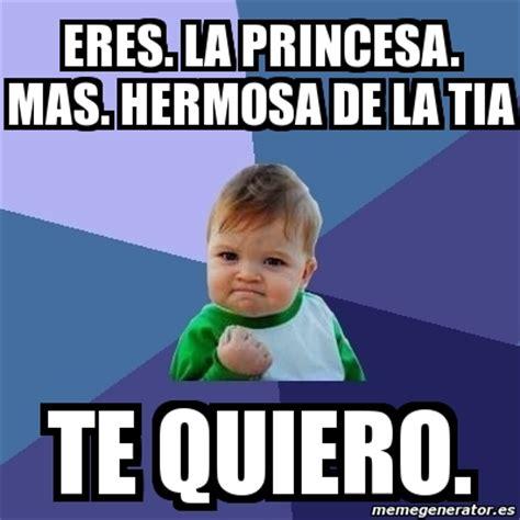 imagenes te quiero bebe meme bebe exitoso eres la princesa mas hermosa de la