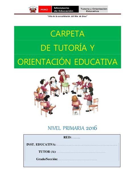plan de tutoria de inicial 2016 sugerente carpeta de tutor 205 a y orientaci 211 n educativa