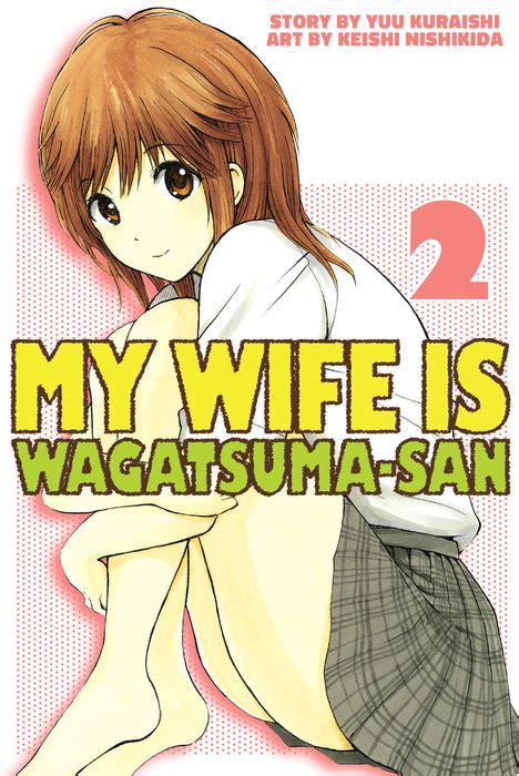 my is wagatsuma san my is wagatsuma san 2 bookwalker