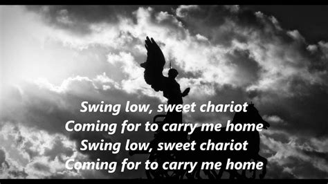 Swing Low Lyrics by Swing Low Sweet Chariot Words Lyrics Spiritual Best Top