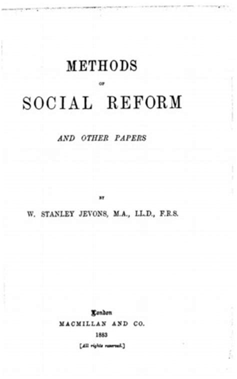 Essay A Social Reformer by Methods Of Social Reform And Other Papers Library Of Liberty
