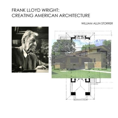 frank lloyd wright biography facts biography of author william allin storrer booking
