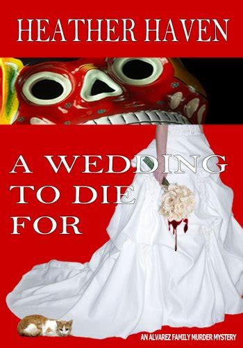 murder at an wedding an mystery books book review a wedding to die for the alvarez family