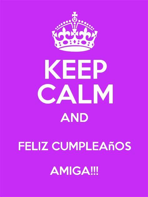 feliz cumpleanos te amo mama keep calm and posters im 225 genes de keep calm con frases de amor y fel 237 z