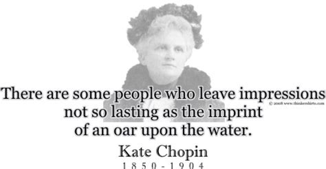 kate chopin the storm biography kate chopin the storm quotes quotesgram