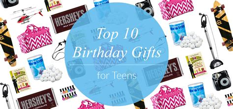top 10 birthday gifts for teens evite