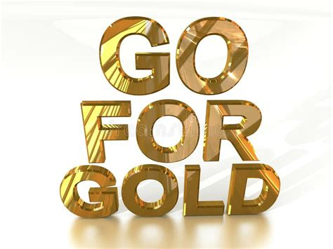 Goes For The Gold by Go For Gold Stock Illustration Illustration Of