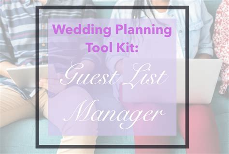 wedding channel guest list manager wedding planning tool kit guest list manager bridal gush