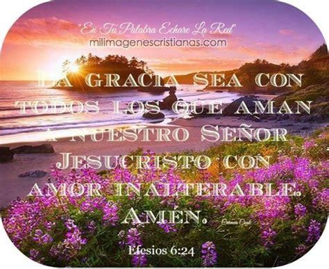 imagenes de nuestro senor jesucristo con mensajes im 225 genes cristianas la gracia sea con todos los que aman