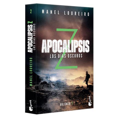 pdf libro apocalipsis z los dias oscuros apocalipsis z apocalypse z para leer ahora apocalipsis z los d 237 as oscuros vol 2 libro sanborns