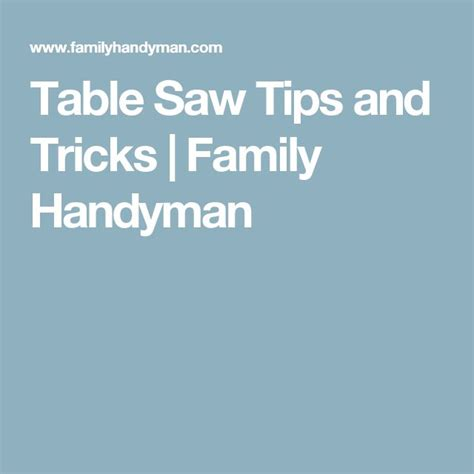 table saw tips and tricks best 25 table saw fence ideas on table saw