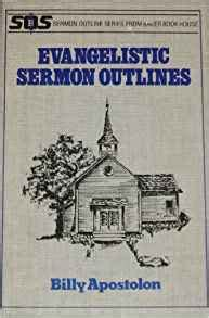 Evangelistic Preaching Outlines by Evangelistic Sermon Outlines Sermon Outlines Baker Book Billy Apostolon 9780801001444