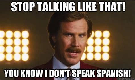 Speak Spanish Meme - by the beard of zeus these 13 anchorman facts will blow