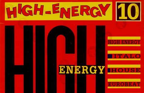 high energy house music retro disco hi nrg high energy double dance volume 10 1988 80 minutes non stop mix